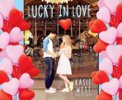 Lucky in Love av Kasie West (Lydbok-CD)