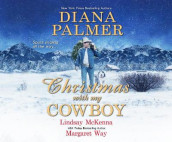 Christmas with My Cowboy av Lindsay McKenna, Palmer og Margaret Way (Lydbok-CD)