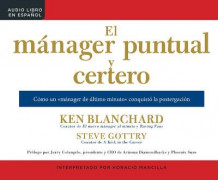 El Manager Puntual Y Certero (the On-Time, On-Target Manager) av Ken Blanchard (Lydbok-CD)
