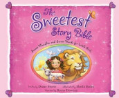 The Sweetest Story Bible av Diane Stortz (Lydbok-CD)
