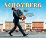 Omslag - Schomburg: The Man Who Built a Library
