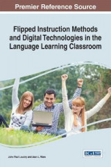 Omslag - Flipped Instruction Methods and Digital Technologies in the Language Learning Classroom