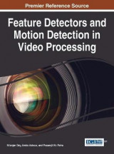 Omslag - Feature Detectors and Motion Detection in Video Processing
