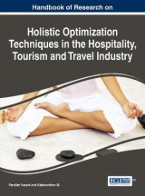 Omslag - Handbook of Research on Holistic Optimization Techniques in the Hospitality, Tourism and Travel Industry