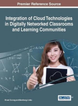 Omslag - Integration of Cloud Technologies in Digitally Networked Classrooms and Learning Communities