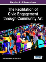 Omslag - Handbook of Research on the Facilitation of Civic Engagement Through Community Art