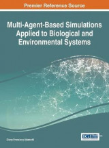 Omslag - Multi-Agent-Based Simulations Applied to Biological and Environmental Systems