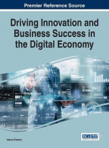 Omslag - Driving Innovation and Business Success in the Digital Economy