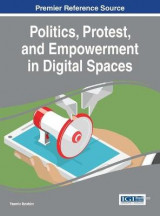Omslag - Politics, Protest, and Empowerment in Digital Spaces