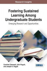 Omslag - Fostering Sustained Learning Among Undergraduate Students: Emerging Research and Opportunities