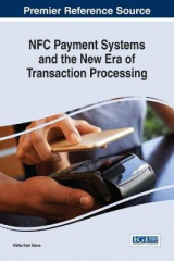 Omslag - NFC Payment Systems and the New Era of Transaction Processing