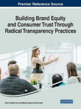 Omslag - Building Brand Equity and Consumer Trust Through Radical Transparency Practices