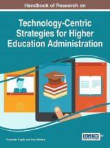 Omslag - Handbook of Research on Technology-Centric Strategies for Higher Education Administration