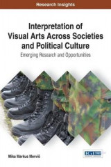 Omslag - Interpretation of Visual Arts Across Societies and Political Culture: Emerging Research and Opportunities