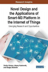 Omslag - Novel Design and the Applications of Smart-M3 Platforms in the Internet of Things