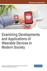 Omslag - Examining Developments and Applications of Wearable Devices in Modern Society