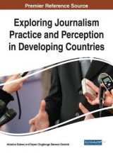 Omslag - Exploring Journalism Practice and Perception in Developing Countries
