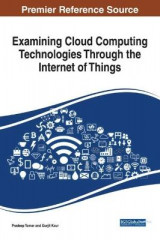 Omslag - Examining Cloud Computing Technologies Through the Internet of Things