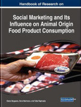 Omslag - Handbook of Research on Social Marketing and Its Influence on Animal Origin Food Product Consumption