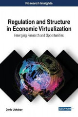 Omslag - Regulation and Structure in Economic Virtualization: Emerging Research and Opportunities