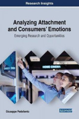 Omslag - Analyzing Attachment and Consumers' Emotions: Emerging Research and Opportunities