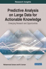 Omslag - Predictive Analysis on Large Data for Actionable Knowledge: Emerging Research and Opportunities
