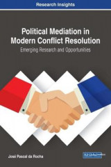 Omslag - Political Mediation in Modern Conflict Resolution: Emerging Research and Opportunities