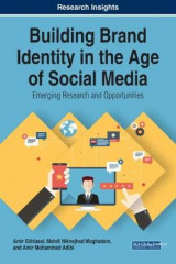Omslag - Building Brand Identity in the Age of Social Media: Emerging Research and Opportunities