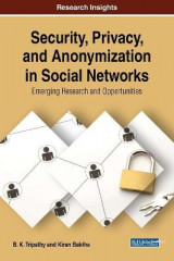 Omslag - Security, Privacy, and Anonymization in Social Networks: Emerging Research and Opportunities