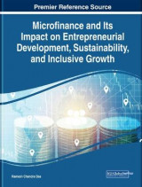 Omslag - Microfinance and Its Impact on Entrepreneurial Development, Sustainability, and Inclusive Growth