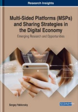Omslag - Multi-Sided Platforms (MSPs) and Sharing Strategies in the Digital Economy: Emerging Research and Opportunities