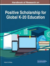 Omslag - Handbook of Research on Positive Scholarship for Global K-20 Education