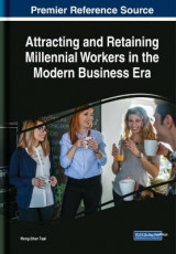 Omslag - Attracting and Retaining Millennial Workers in the Modern Business Era