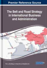 Omslag - The Belt and Road Strategy in International Business and Administration