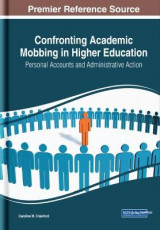 Omslag - Confronting Academic Mobbing in Higher Education: Personal Accounts and Administrative Action