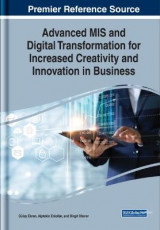 Omslag - Advanced MIS and Digital Transformation for Increased Creativity and Innovation in Business