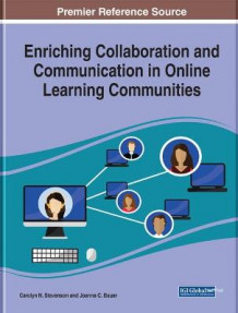 Enriching Collaboration and Communication in Online Learning Communities (Innbundet)