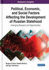 Omslag - Political, Economic, and Social Factors Affecting the Development of Russian Statehood