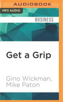 Get a Grip av Gino Wickman og Mike Paton (Lydbok-CD)