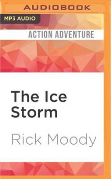 The Ice Storm av Rick Moody (Lydbok-CD)