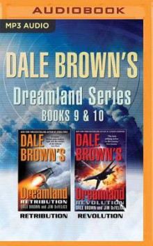 Dale Brown's Dreamland Series: Books 9 & 10 av Dale Brown og Jim DeFelice (Lydbok-CD)
