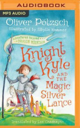 Omslag - Knight Kyle and the Magic Silver Lance