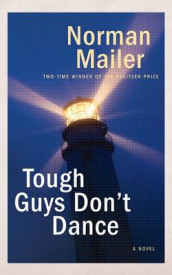 Tough Guys Don't Dance av Norman Mailer (Lydbok-CD)