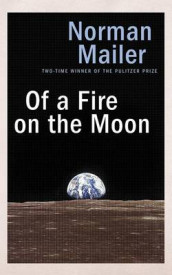 Of a Fire on the Moon av Norman Mailer (Lydbok-CD)