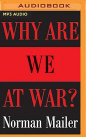Why are We at War? av Norman Mailer (Lydbok-CD)