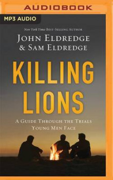 Killing Lions av John Eldredge og Samuel Eldredge (Lydbok-CD)