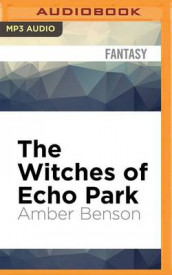 The Witches of Echo Park av Amber Benson (Lydbok-CD)