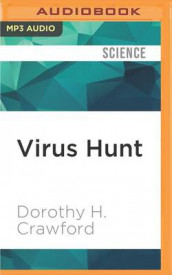 Virus Hunt av Dorothy H Crawford (Lydbok-CD)