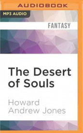 The Desert of Souls av Howard Andrew Jones (Lydbok-CD)