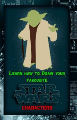 Omslag - Learn How to Draw Your Favorite Star Wars Characters